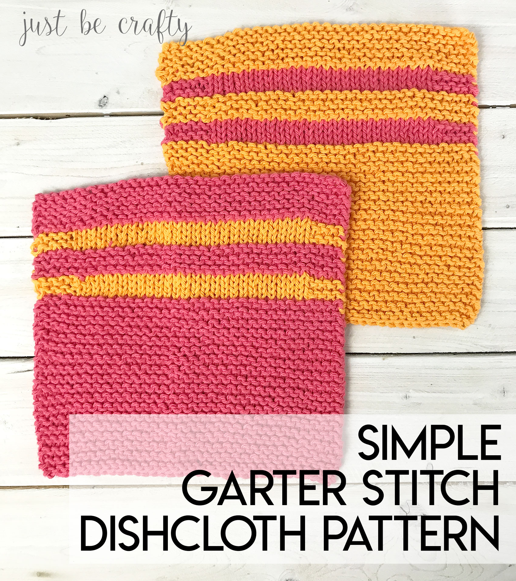 Free Knitted Cotton Dishcloth Patterns Simple Garter Stitch Dishcloth Pattern Free Pattern Just Be Crafty