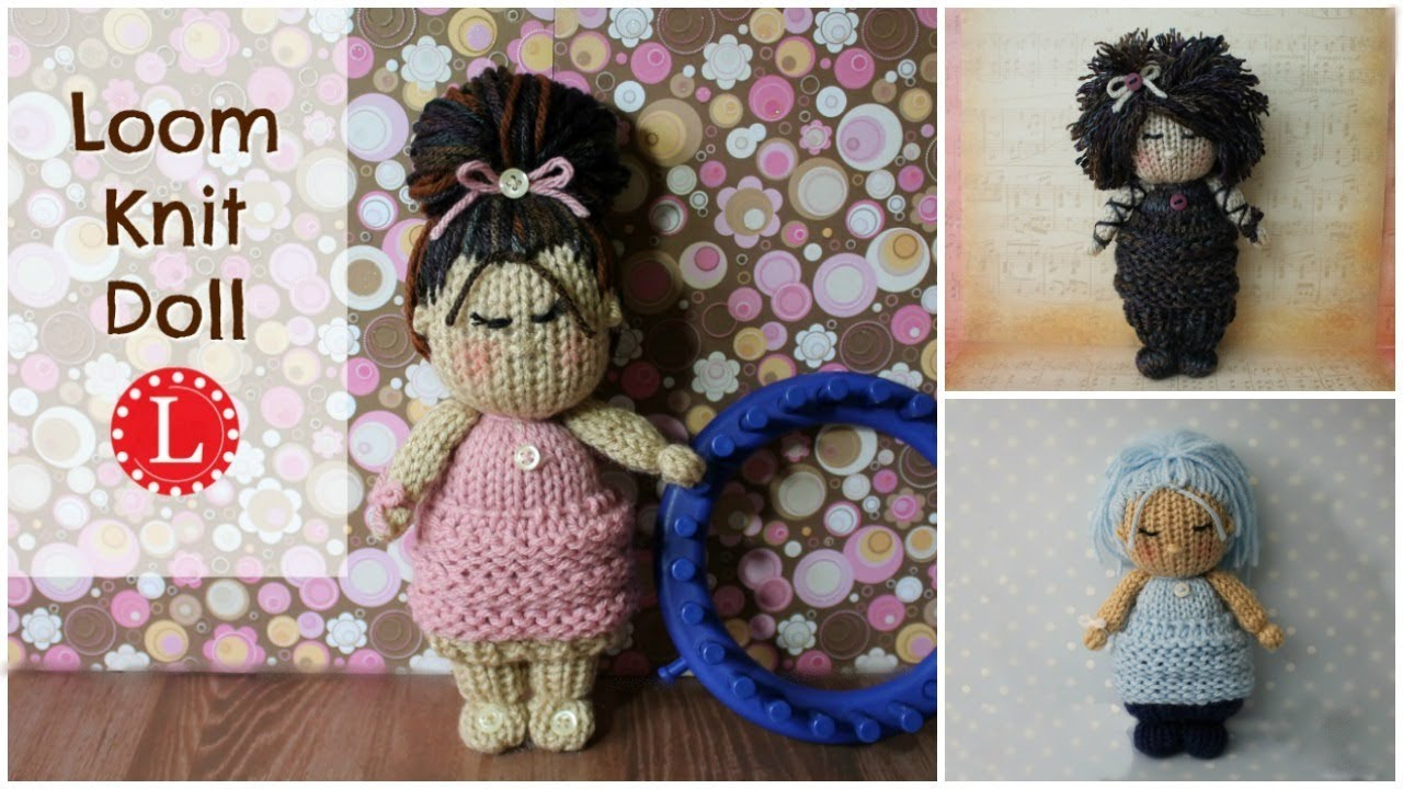 Free Knitting Doll Patterns Loom Knit Dolls Toys Project Pattern Doll Hair Cloths On A 24 Peg Loom Loomahat