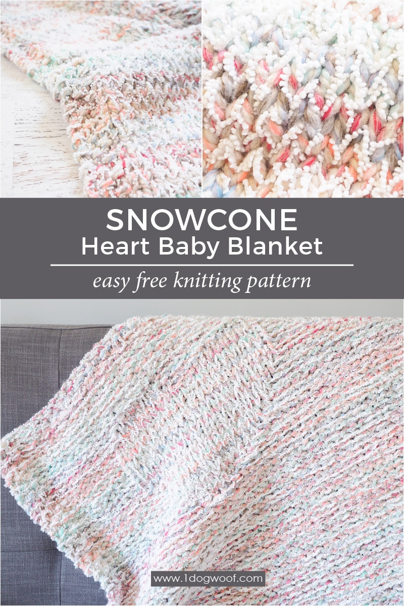 Free Knitting Patterns For Baby Blankets Snowcone Heart Blanket Free Knitting Pattern One Dog Woof