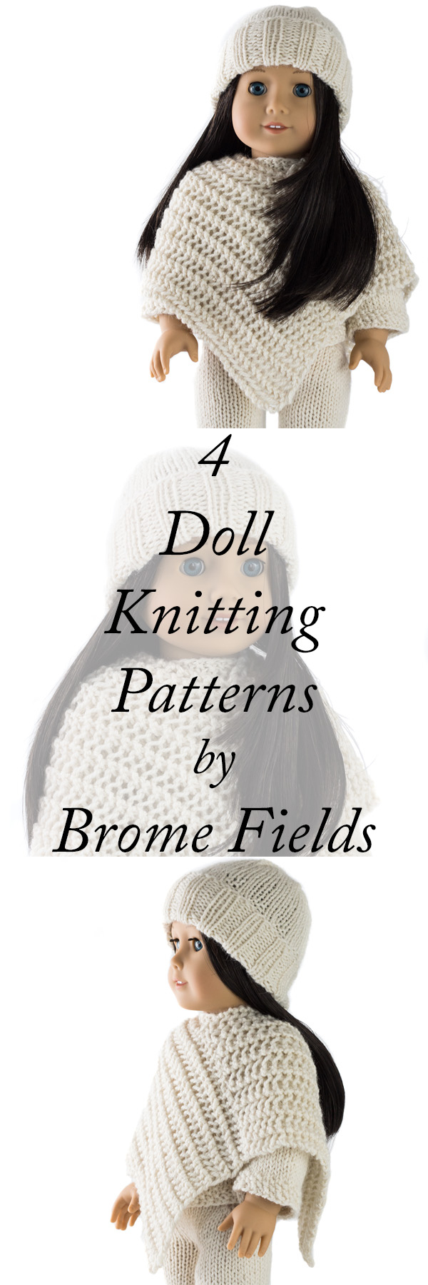 Free Knitting Patterns For Dolls Hats Cozy Outfit Doll Hat Sweater Poncho And Pants Knitting Patterns