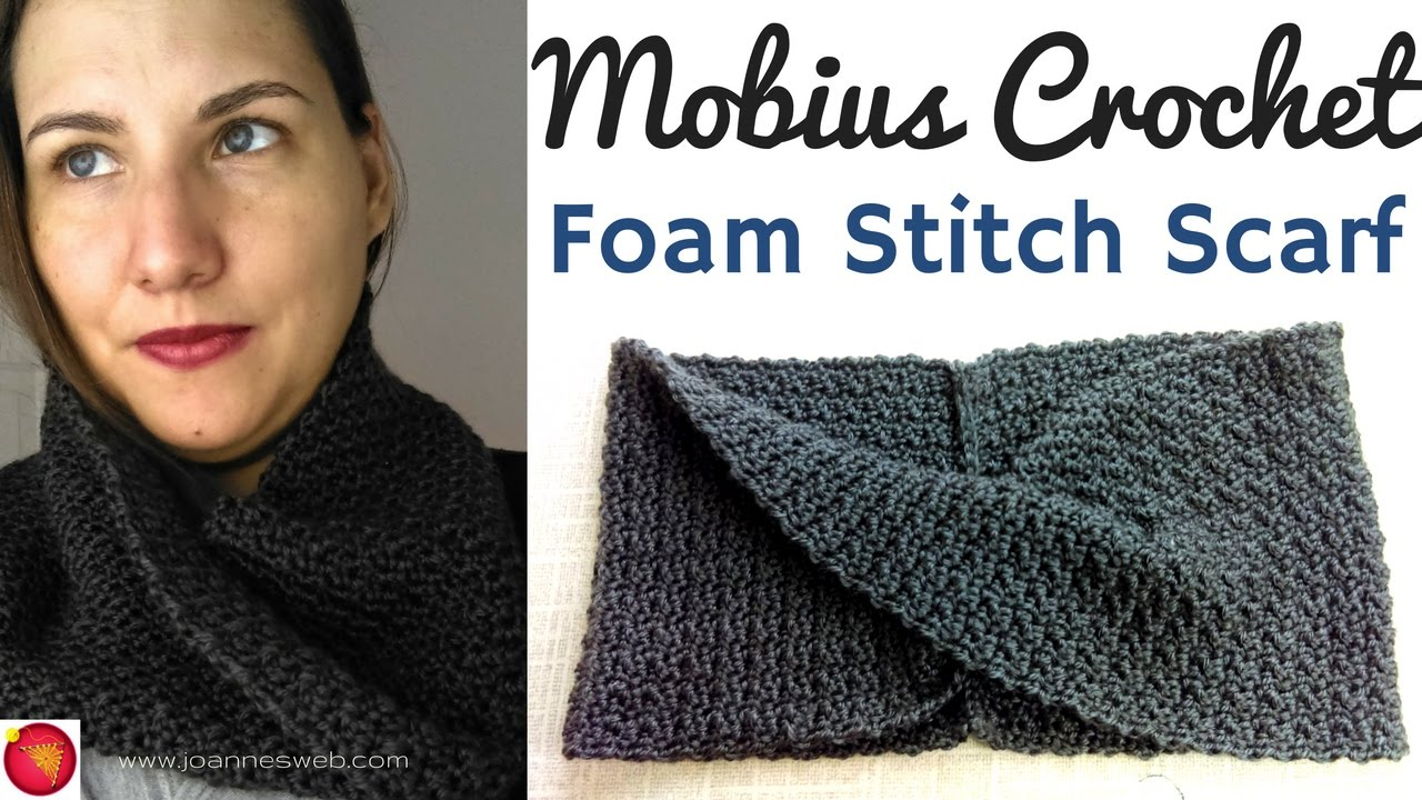 Free Mobius Scarf Knitting Pattern Mobius Foam Stitch Crochet Scarf