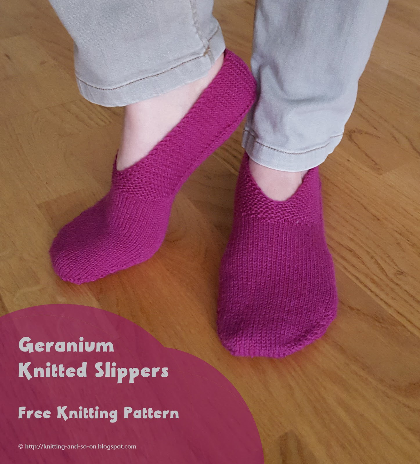 Free Patterns For Knitted Slippers Knitting And So On Geranium Knitted Slippers