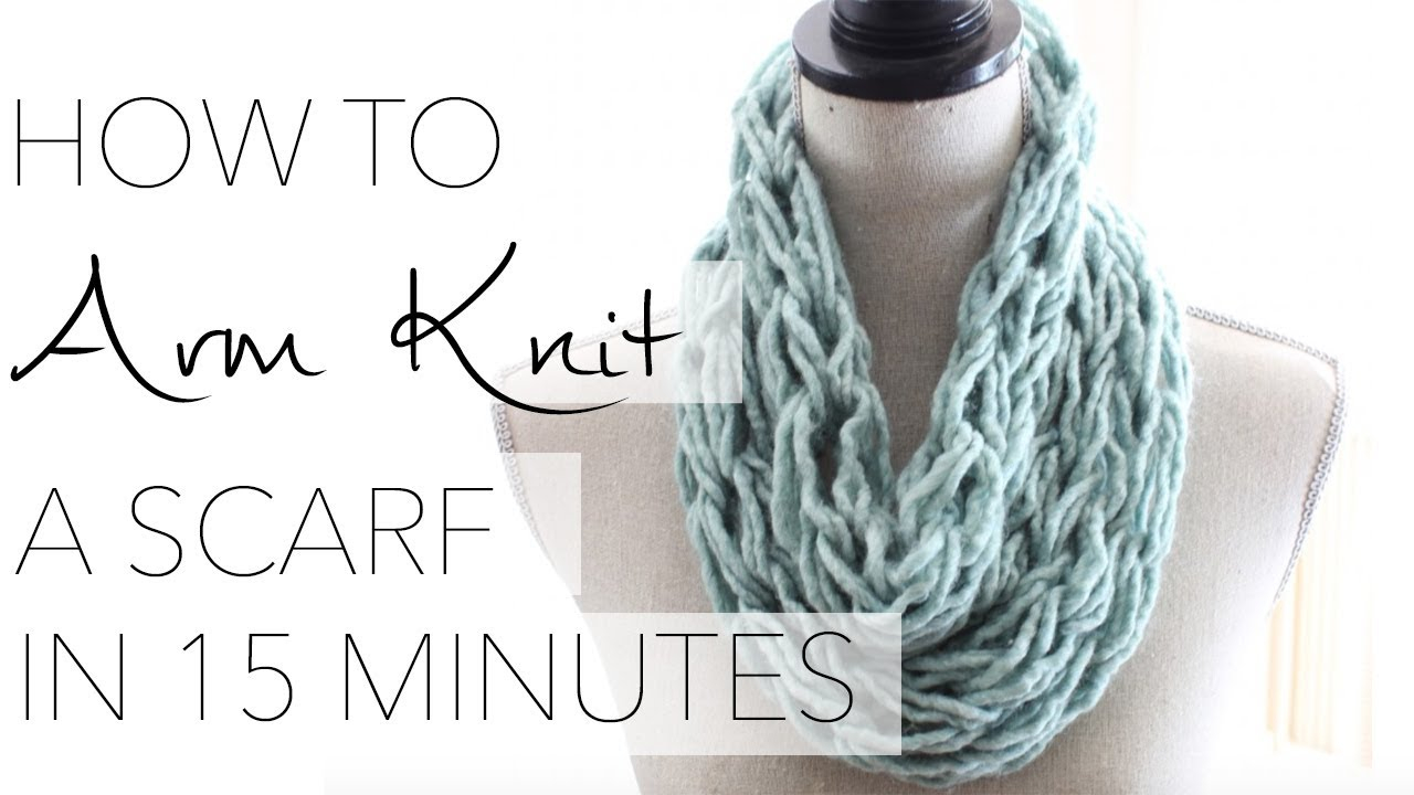 Hand Knit Scarf Pattern How To Arm Knit A Single Wrap Infinity Scarf In 20 Minutes With Simply Maggie