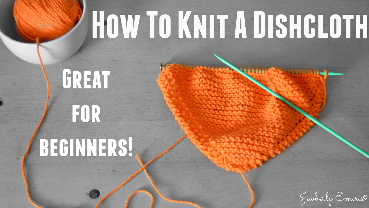 Knit Dishcloth Patterns For Beginners How To Knit A Dishcloth Great For Beginners
