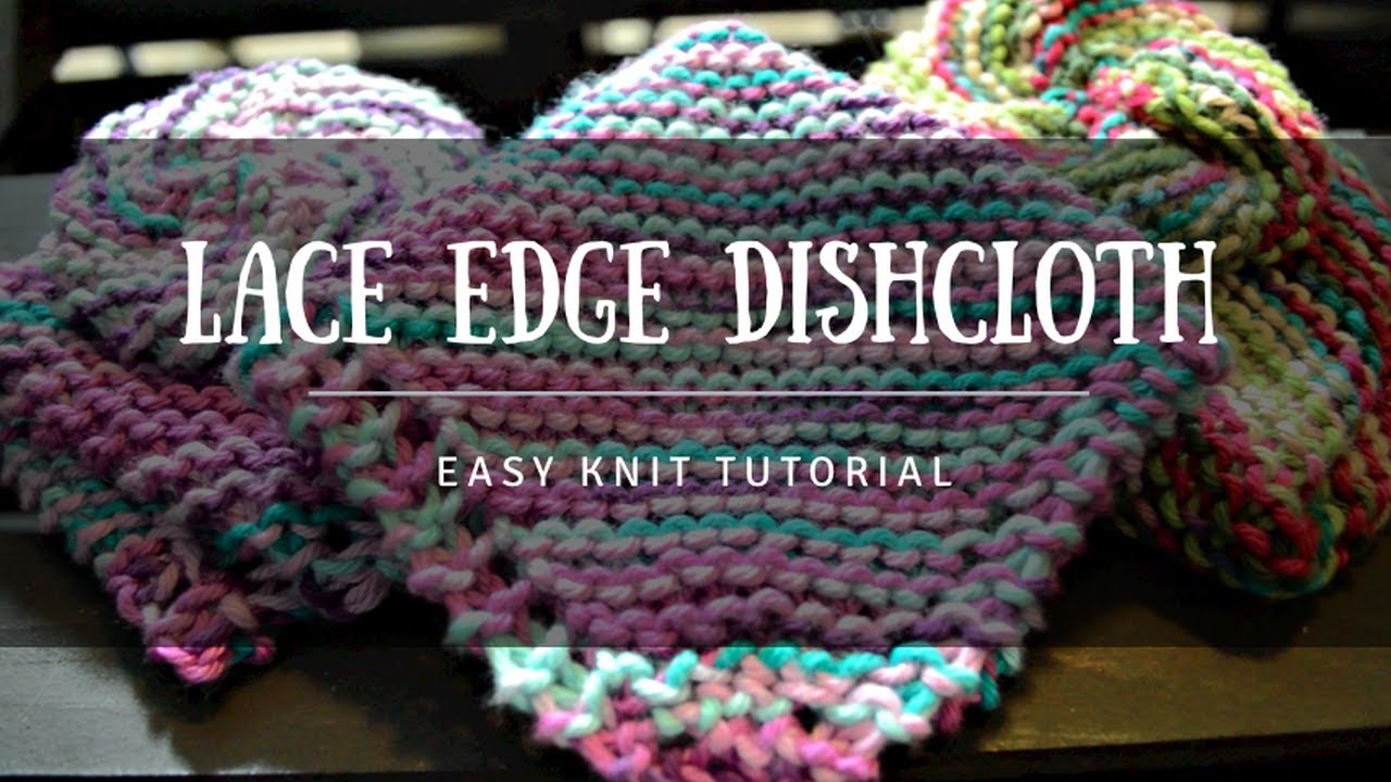 Knitted Butterfly Dishcloth Pattern How To Knit Lace Edge Garter Dishcloth Beginners Tutorial Free Pattern