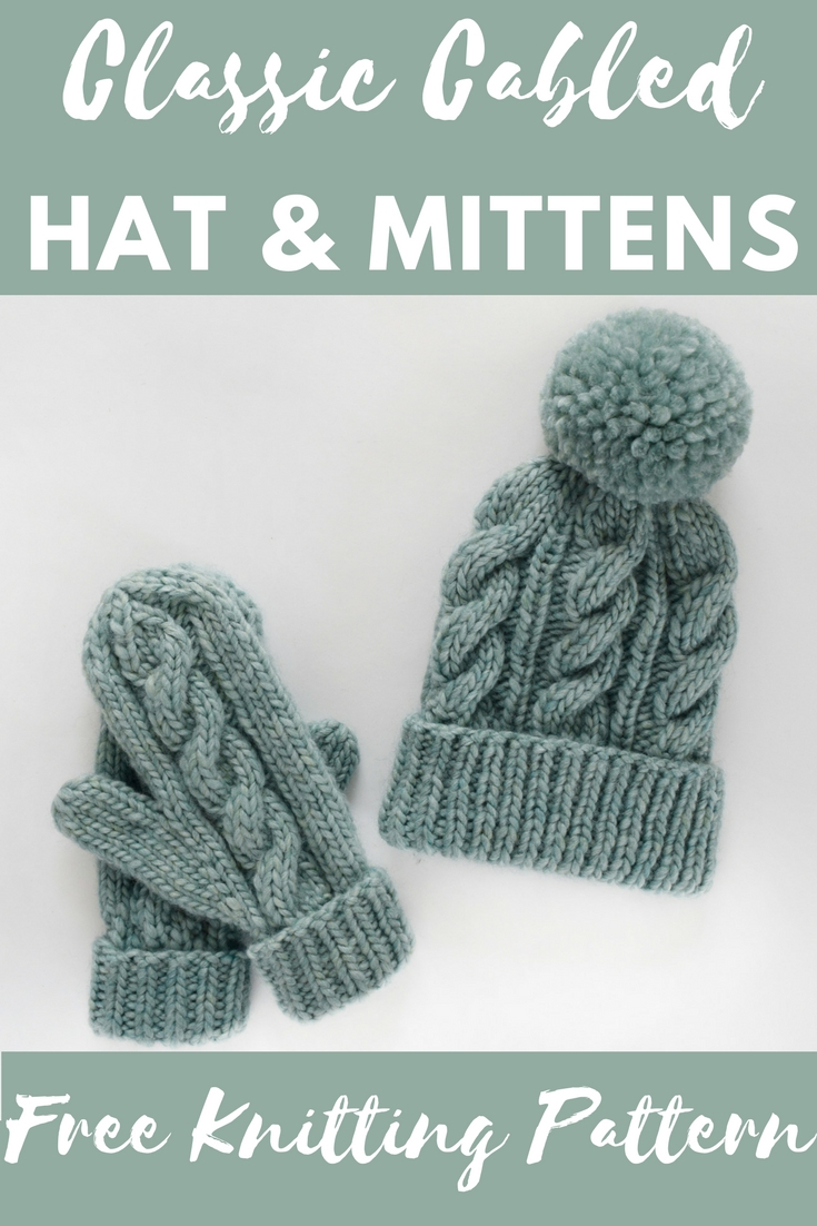 Knitted Hats Patterns Classic Cabled Hat Mittens Free Pattern