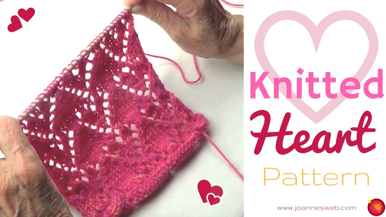 Knitted Heart Pattern Heart Knitting Pattern How To Knit Hearts