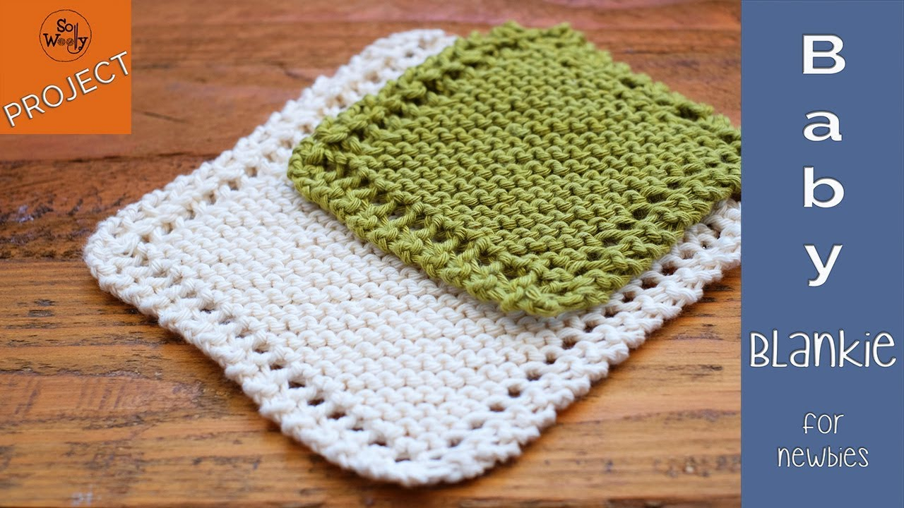 Knitting Patterns For Baby Blankets Easy How To Knit A Ba Blanket For Beginners Step Step So Woolly