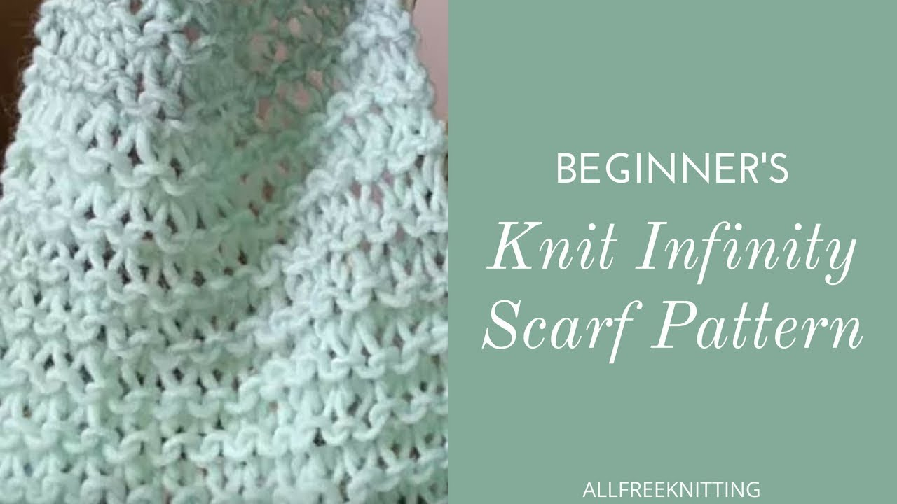 Knitting Patterns Tutorial Beginners Knit Infinity Scarf Tutorial