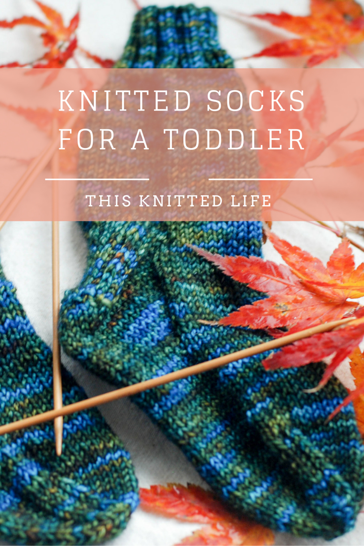Knitting Sock Patterns For Beginners Knitted Socks For A Toddler Tributary Yarns This Knitted Life
