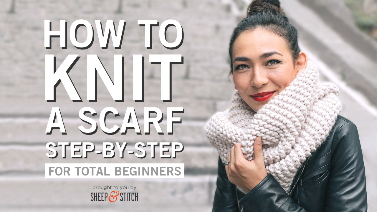 Simple Scarf Knitting Patterns For Beginners How To Knit A Scarf For Beginners Sheep And Stitch